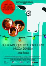 Trailer Due uomini, quattro donne e una mucca depressa