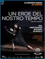 Locandina Il Balletto del Bolshoi: Un Eroe del nostro Tempo