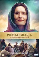 Locandina Piena di Grazia - La Storia di Maria la Madre di Gesù