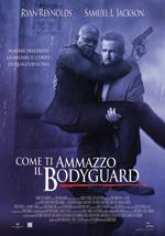 Trailer Come ti ammazzo il Bodyguard