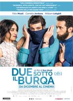 Trailer Due sotto il burqa