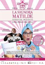 Trailer La signora Matilde. Gossip dal Medievo