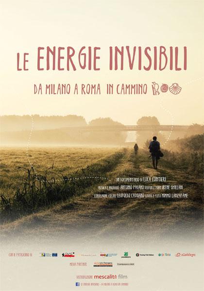 Le energie invisibili - Da Milano a Roma in cammino