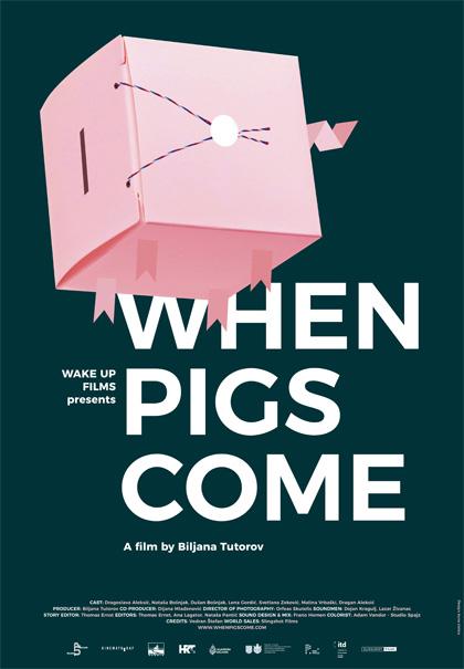 When Pigs Come