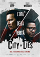 City of Lies - L'ora della verit�