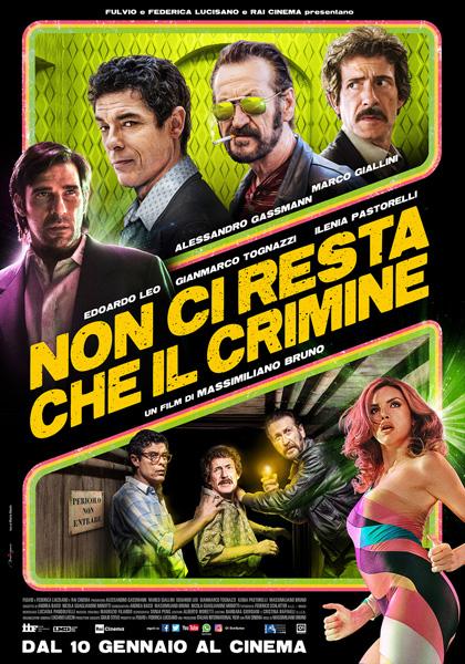 Trailer Non ci resta che il crimine