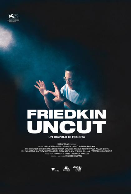Trailer Friedkin Uncut - Un Diavolo di Regista