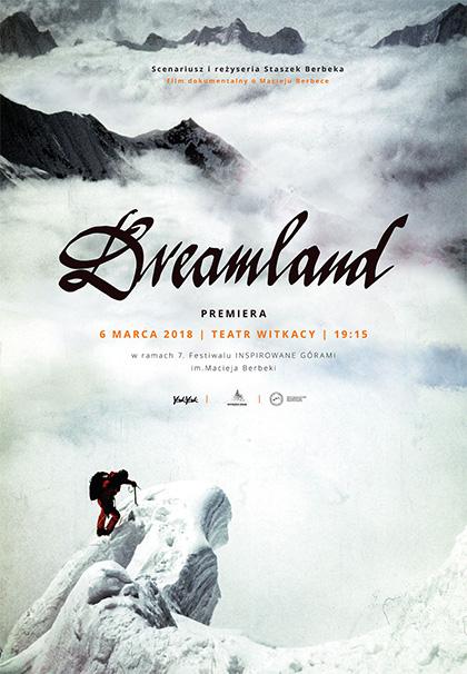 Dreamland. a Documentary About Maciej Berbeka