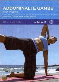 Trailer Addominali e gambe con Pilates. Gaiam