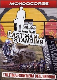 Trailer Last Man Standing. L'Ultima frontiera dell'Enduro