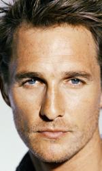 5x1: McConaughey, nuovo Paul Newman