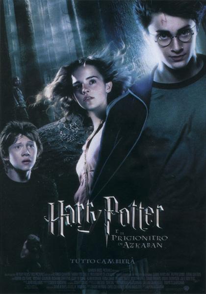Harry Potter e il prigioniero di Azkaban -  Dall'articolo: Harry Potter e il principe mezzosangue: locandina in superesclusiva.