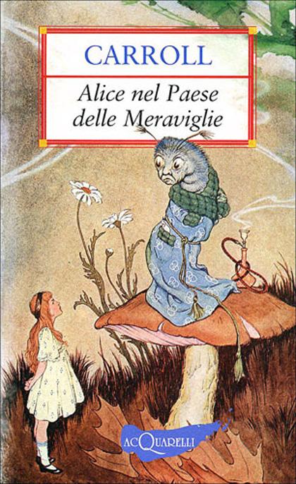 La recensione ***** -  Dall'articolo: Alice nel Paese delle Meraviglie, il libro.