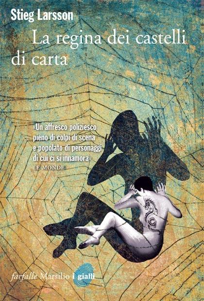 La recensione *** -  Dall'articolo: La regina dei castelli di carta, il libro.