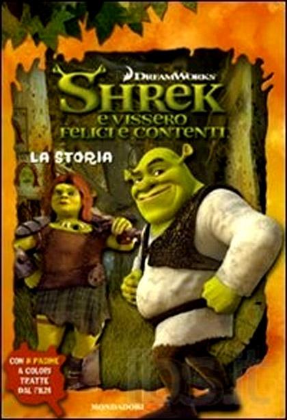 La recensione *** -  Dall'articolo: Shrek e vissero felici e contenti, il libro.