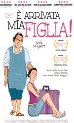 È arrivata mia figlia, il poster italiano -