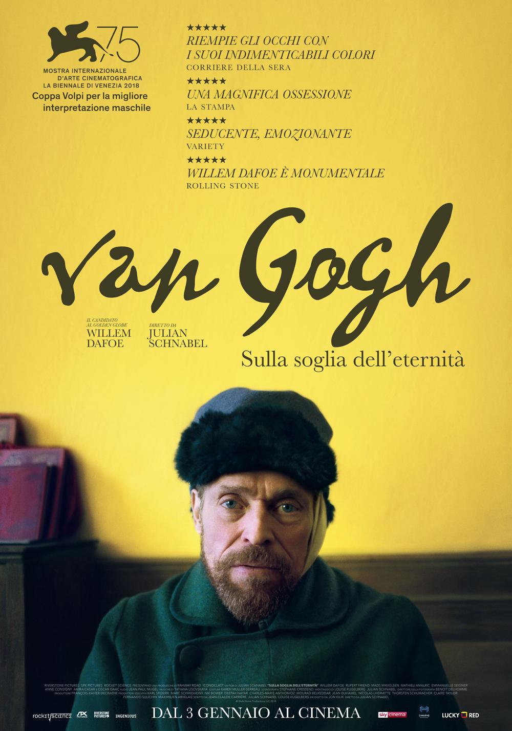 In foto Willem Dafoe (65 anni) Dall'articolo: Van Gogh - Sulla soglia dell'eternità, il poster italiano del film.