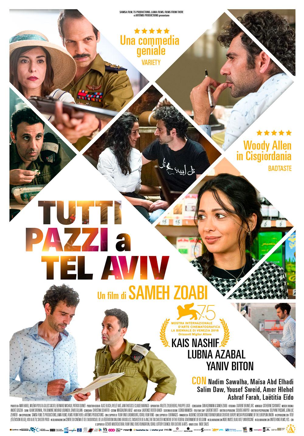 In foto Kais Nashif Dall'articolo: Tutti pazzi a Tel Aviv, il poster italiano del film.