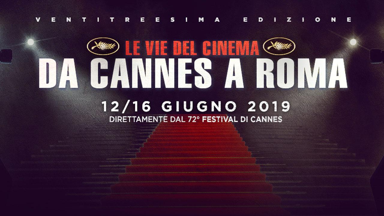 Le vie del cinema da Cannes a Roma, la rassegna in partenza oggi
