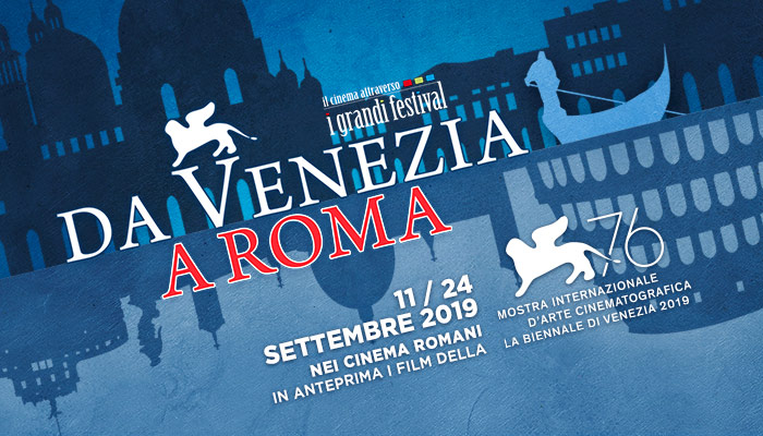 Da Venezia a Roma, scopri tutte le sinossi, i trailer e gli orari dei film