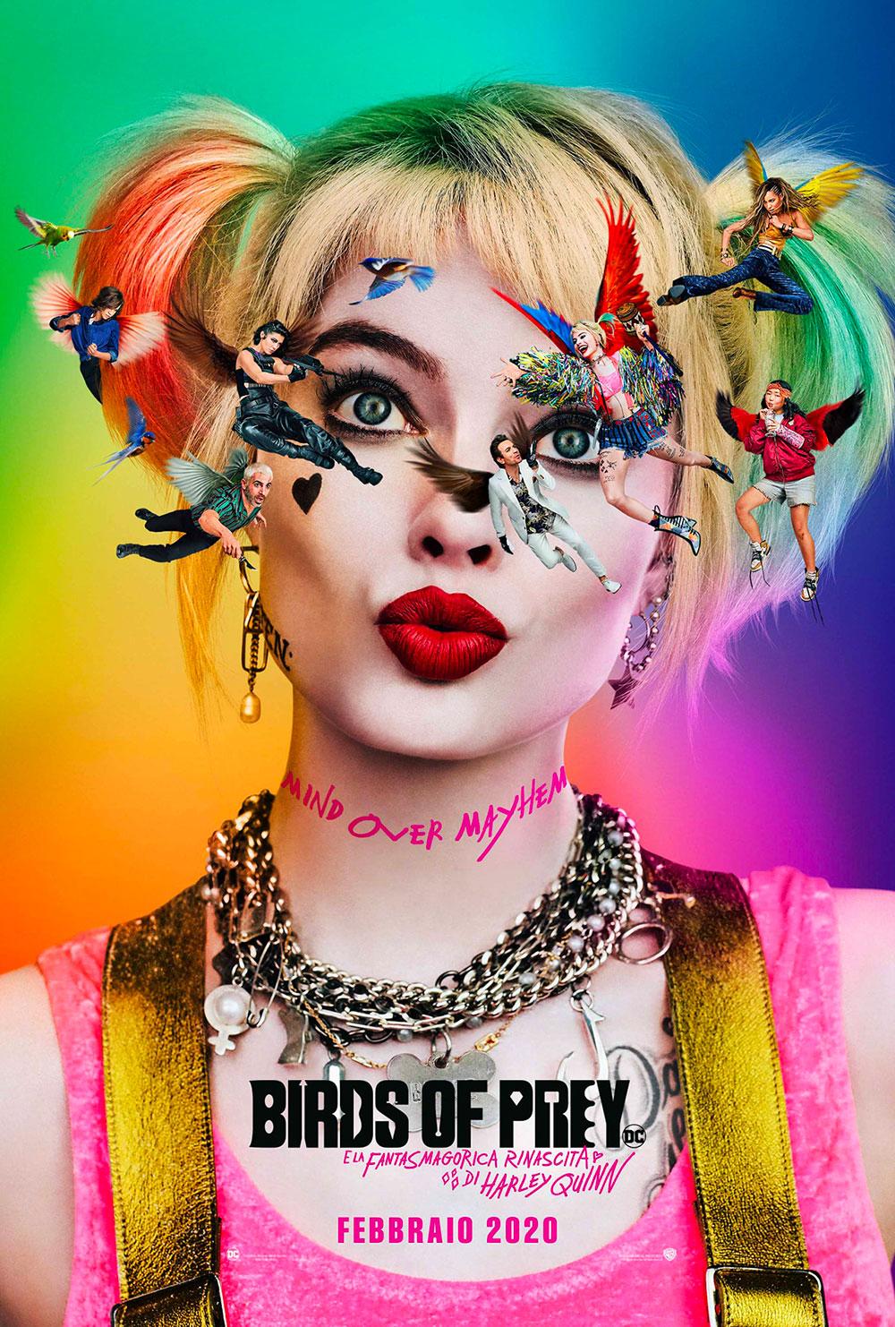 In foto Margot Robbie (31 anni) Dall'articolo: Birds of Prey (E la Fantasmagorica Rinascita di Harley Quinn), il poster italiano del film.