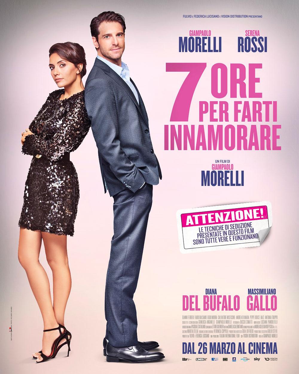 In foto Giampaolo Morelli (46 anni) Dall'articolo: 7 ore per farti innamorare, il poster ufficiale del film.