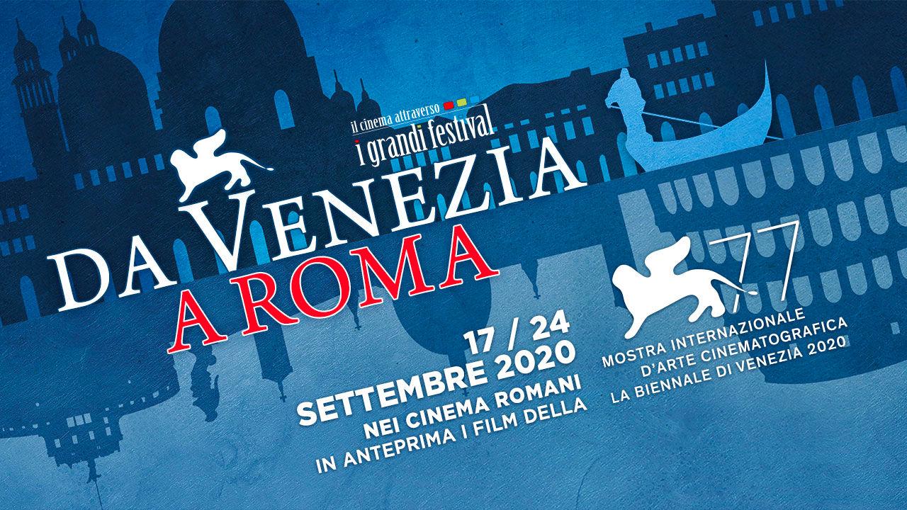 Da Venezia a Roma 2020, scopri tutte le sinossi, i trailer e gli orari dei film
