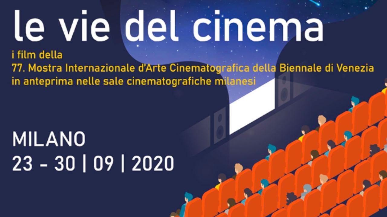 Le vie del cinema 2020, scopri tutte le sinossi, i trailer e gli orari dei film