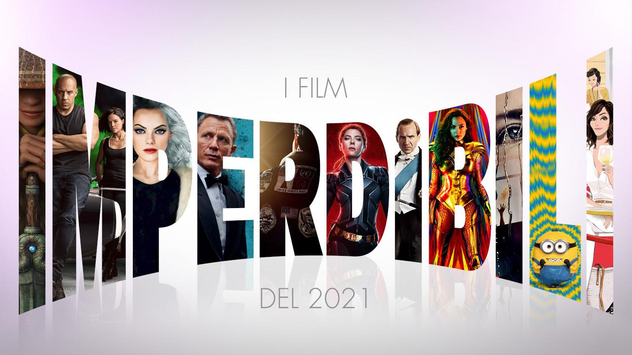 I film imperdibili del 2021