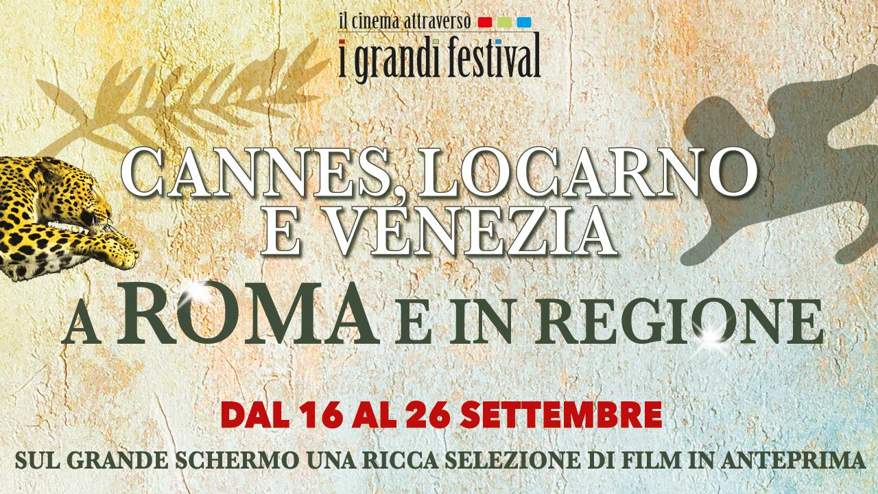 Il Cinema attraverso i Grandi Festival, un evento per rivivere il meglio del cinema internazionale