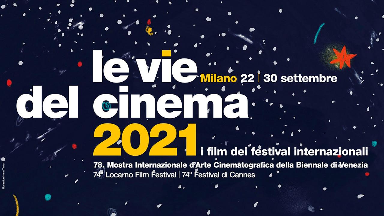 Le Vie del Cinema porta a Milano il meglio dei Festival Internazionali