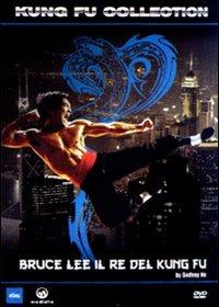 Bruce Lee il re del kung-fu