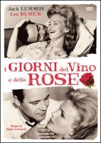 Locandina I giorni del vino e delle rose