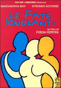 Trailer Le fate ignoranti