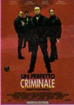Trailer Un perfetto criminale