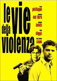 Locandina Le vie della violenza