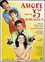 """Locandina Amore con la """"S"""" maiuscola"""