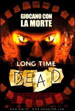 Trailer Long Time Dead - Morti da tempo