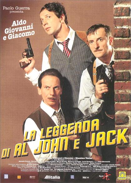 Locandina italiana La leggenda di Al, John & Jack