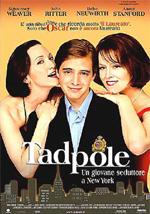 Locandina Tadpole - Un giovane seduttore a New York