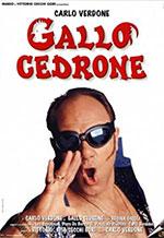 Premium Comedy Gallo cedrone -