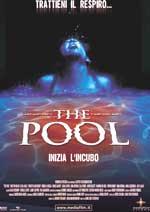 Locandina The Pool - Inizia l'incubo