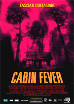 Poster Cabin Fever  n. 0