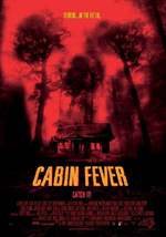 Poster Cabin Fever  n. 1