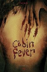 Poster Cabin Fever  n. 2
