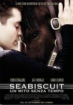 Locandina Seabiscuit - Un mito senza tempo