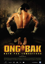 Ong-Bak - Nato per combattere