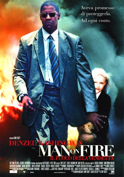 Locandina italiana Man on Fire - Il fuoco della vendetta