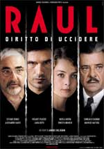 Locandina Raul - Diritto di uccidere