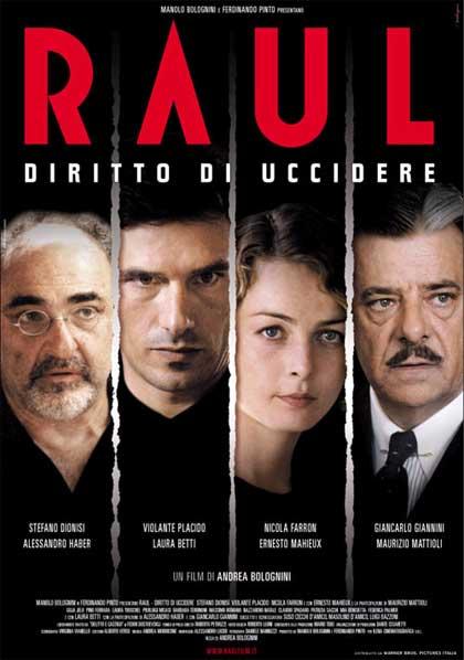 Locandina italiana Raul - Diritto di uccidere